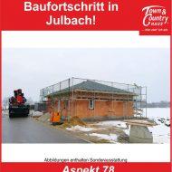 Baufortschritt in Julbach!