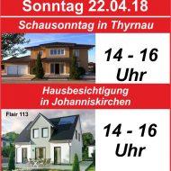 22. April, Hausbau- Schausonntag in Thyrnau sowie Hausbesichtigung in Johanniskirchen!